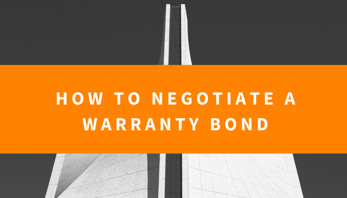 how to negotiate a warranty bond