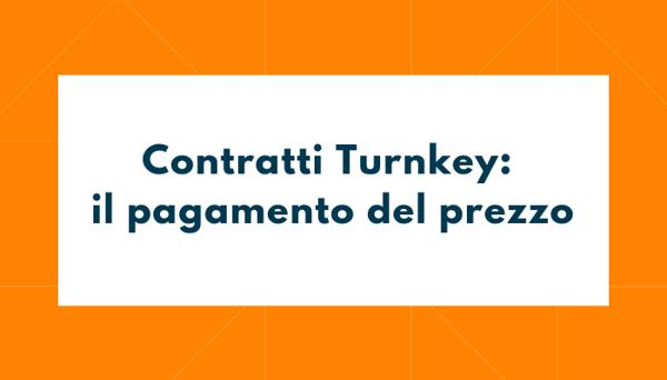 Contratti_Turnkey_il_pagamento_del_prezzo