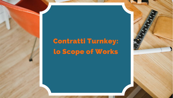 Contratti_Turnkey_lo_Scope_of_Works.png